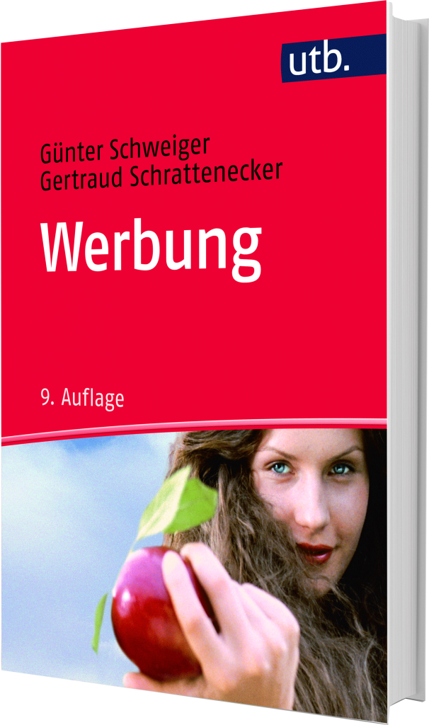 Die Macht der Werbung: Der Bestseller in der 9. Auflage