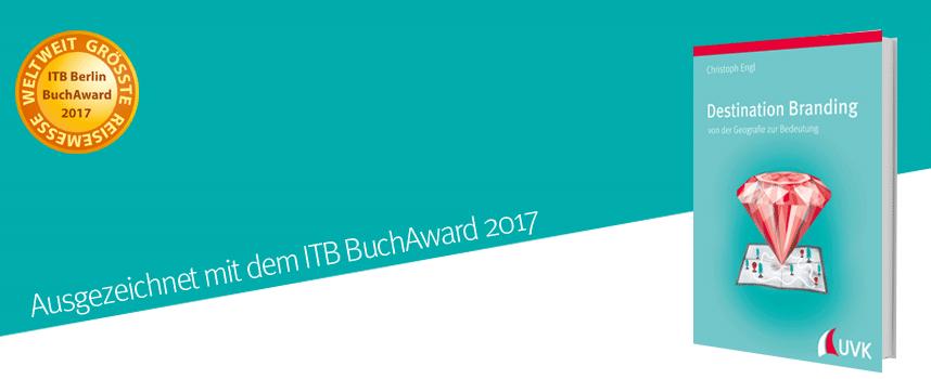 Fachbuchpreis der ITB BuchAwards 2017 geht an »Destination Branding«