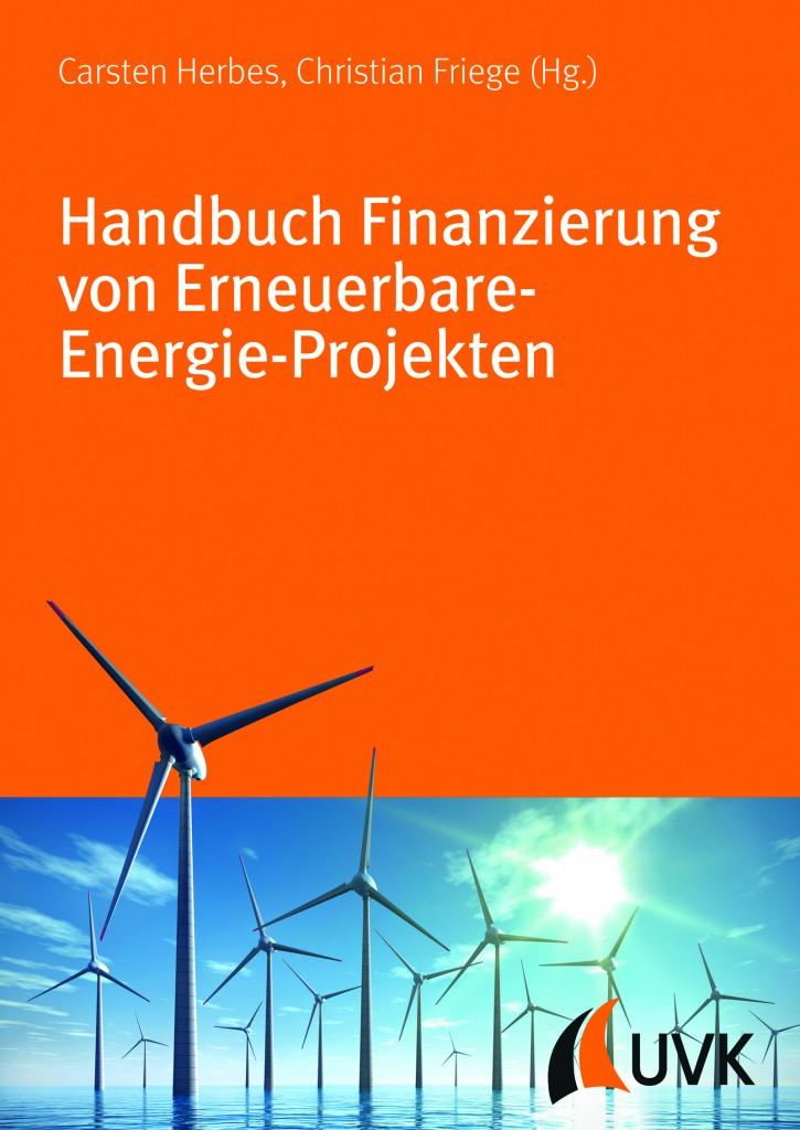 Wie man Erneuerbare-Energie-Projekte am besten finanziert